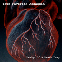 Your Favorite Assassin: Design of a Death Trap